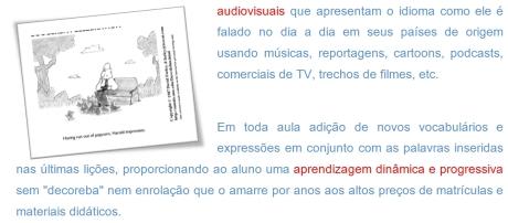 Amplos recursos de audio, vídeo e imagens.